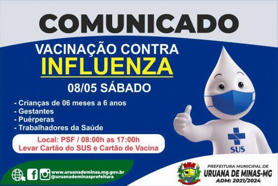 """Secretaria Municipal de Saúde informa, que neste sábado 08/05, será dia """"D"""" de vacinação contra Influenza."""