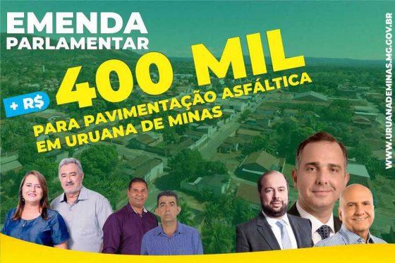 Uruana de Minas, vai receber R$400 mil de emenda parlamentar, destinada a pavimentação asfáltica.
